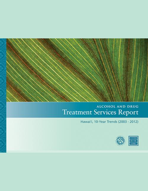 Alcohol and Drug Treatment Services Report (2013)