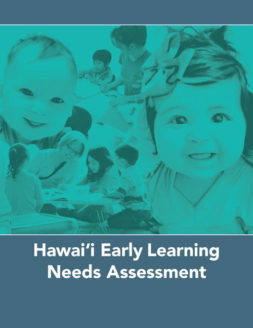 Hawai'i Early Learning Needs Assessment (2017)