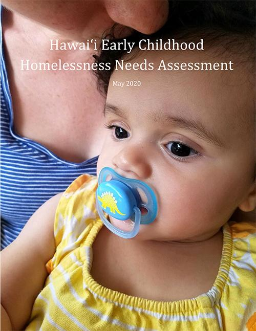 Hawai'i Early Childhood Homelessness Needs Assessment Cover